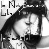 Im Beautiful Like Me