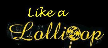 Like A Lollipop
