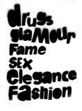 drugs glamour fame sex elegance fashion
