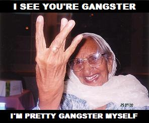 I'm Pretty Gangster Myself