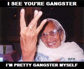 I'm Pretty Gangster Myself
