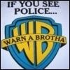 If You See Police Warn A Brotha