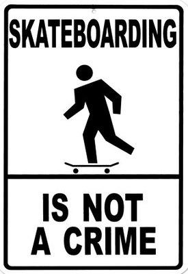 Skateboarding Is Not Crime