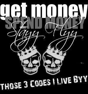 Get Money Spend Money Stay Fly