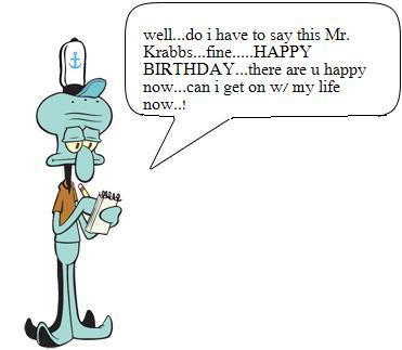 Happy Birthday Mr. Krabbs