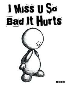 I Miss U So Bad It Hurts