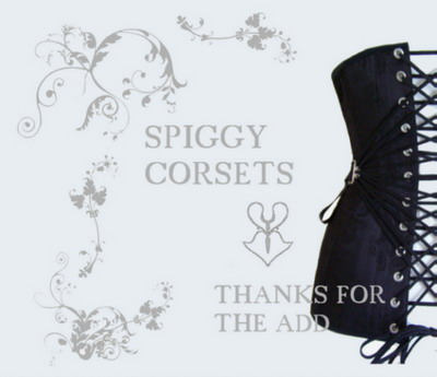 Spiggy Corsets And Thanks For The Add